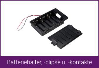 Batteriehalter, -clipse u. -kontakte