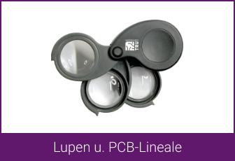 Lupen u. PCB-Lineale