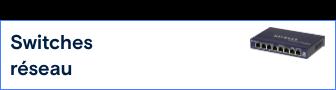 Switches réseau