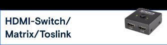 HDMI-Switch/Matrix/Toslink