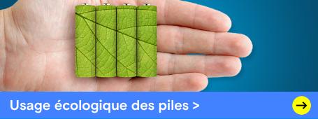 Utiliser des piles & batteries en respectant l'environnement »